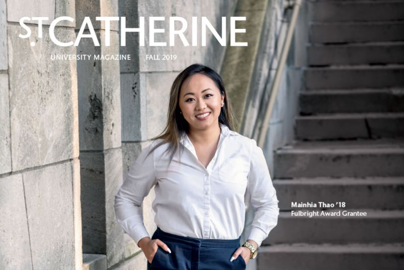 Cover of St. Catherine Magazine Fall 2019 issue, featuring Mainhia Thao '18, Fulbright Grant Awardee