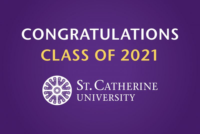 Congratulations Class of 2021 St. Catherine University